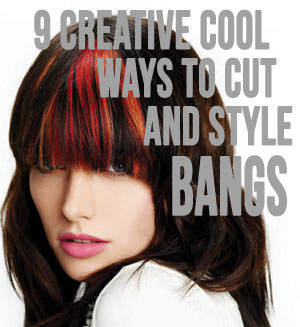 ways to cut and style your bangs