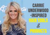 carrie underwood hair tools